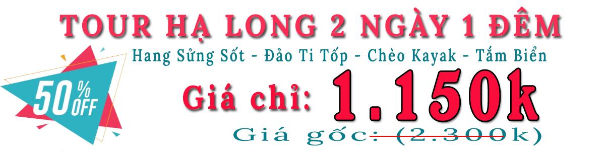 Du lịch hạ long hè giá rẻ khuyến mãi 50%1200x300 Banner HL2N1D